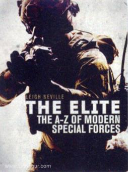 Neville, Leigh: The Elite. The A-Z of Modern Special Operations Forces