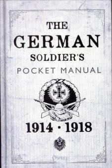 Bull, Stephen (Hrsg.): The German Soldier's Pocket Manual 1914-1918