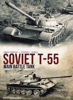 Kinnear, James/Sewell, Stephen L.: Soviet T-55 Main Battle Tank