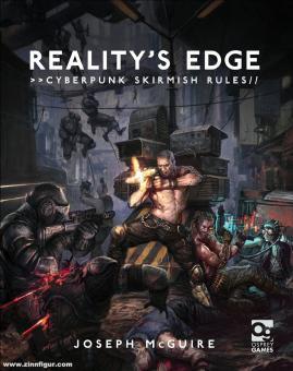 McGuire, Joseph: Reality's Edge. Cyberpunk Skirmish Rules