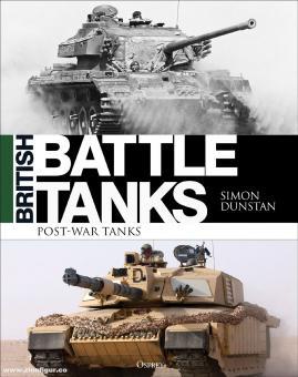 Dunstan, Simon: British Battle Tanks. Post-war tanks