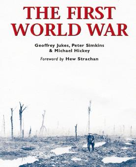 Essential Histories Specials 2: The First World War. The War to End all Wars