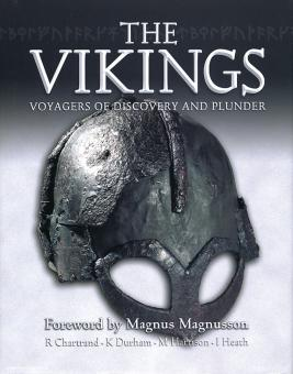 Harrison, M./Durham, K./Heath, I.: The Vikings: Voyagers of Discovery and Plunder