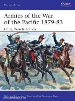 Esposito, G./Rava, G. (Illustr.): Armies of the War of the Pacific 1879-83 Chile, Peru & Bolivia