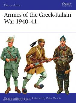 Athanassiou, P./Dennis, P. (Illustr.): Armies of the Greek-Italian War 1940-41