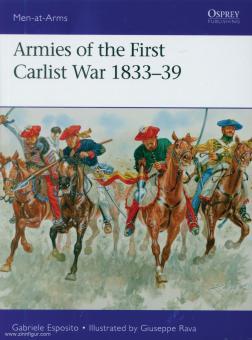 Esposito, G./Rava, G. (Illustr.): Armies of the First Carlist War 1833-39