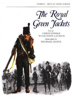 Wilkinson-Latham, C./Roffe, M. (Illustr.): The Royal Green Jackets