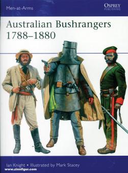 Knight, Ian/Stacey, Mark (Illustr.): Australian Bushrangers 1820-1880