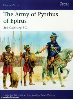 Sekunda, Nicholas/Dennis, Peter (Illustr.): The Army of Pyrrhus of Epirus