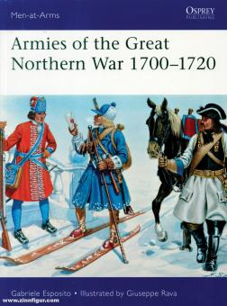 Esposito, Gabriele/Rava, Guiseppe (Illustr.): Armies of the Great Northern War 1700-1720