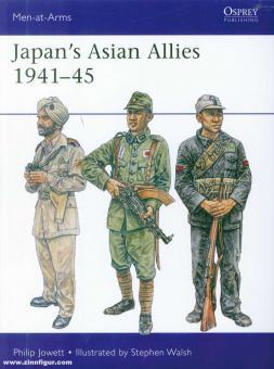 Jowett, Philip Jowett/Walsh, Stephen (Illustr.): Japan's Asian Allies 1941-45