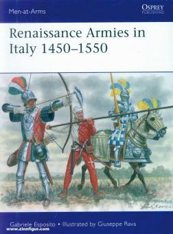 Esposito, Gabriele/Rava, Guiseppe (Illustr.): Renaissance Armies in Italy 1450–1550
