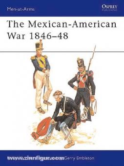 Katcher, P./Embleton, G.: Mexican-American War of Independence