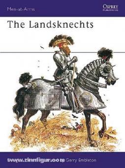 Miller, D./Embleton, G. (Illustr.): The Landsknechts