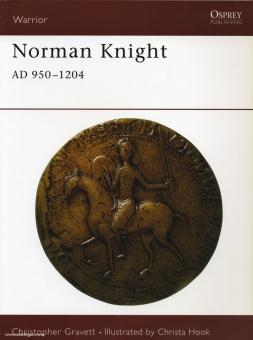 Gravett, C./Hook, C. (Illustr.): Norman Knight AD 950-1204