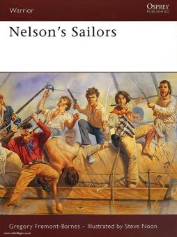 Fremont-Barnes, G./Noon, S. (Illustr.): Nelson's Sailors