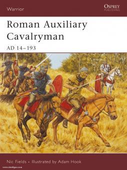 Fields, N./Hook, A. (Illustr.): Roman Auxiliary Cavalryman AD 14-193