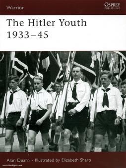 Dearn, A./Sharp, E. (Illustr.): The Hitler Youth 1933-45
