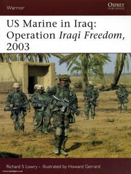 """Lowry, R. S./Gerrard, H. (Illustr.): US Marine in Iraq: Operation """"Iraqi Freedom"""", 2003"""