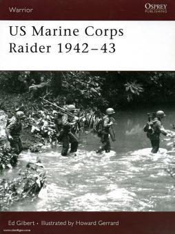 Gilbert, E./Gerrard, H. (Illustr.): US Marine Corps Raider 1942-43