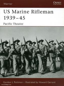Rottman, G. L./Gerrard, H. (Illustr.): Marine Rifleman in World War II. Pacific Theater