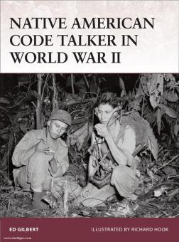 Gilbert, E./Ruggeri, R. (Illustr.): Native American Code Talker in World War II