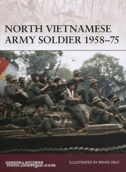Rottman, G. L./Delf, B. (Illustr.): North Vietnamese Army Soldier 1958-75
