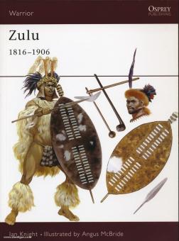 Knight, I./McBride, A. (Illustr.): Zulu 1816-1906