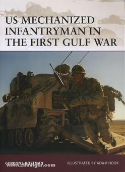 Rottman, G. L./Hook, A. (Illustr.): US mechanized Infantryman in the first Gulf War