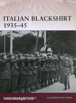 Battistelli, P. P./Crociani, P./Rava, G. (Illustr.): Italian Blackshirt 1935-45