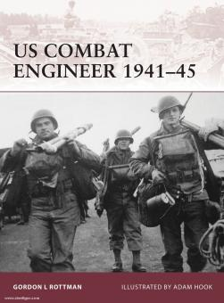 Rottman, G. L./Hook, A. (Illustr.): US Combat Engineer 1941-45