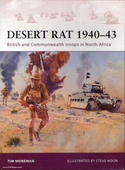 Moreman, T./Noon, S. (Illustr.): Desert Rat 1940-43. British Commonwealth troops in North Africa