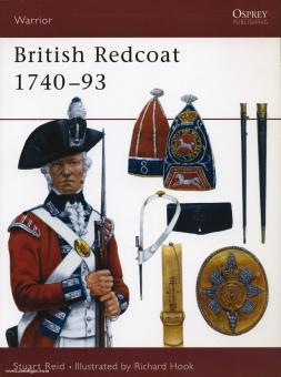 Reid, S./Hook, R. (Illustr.): British Redcoat. Teil 1: 1740-1793