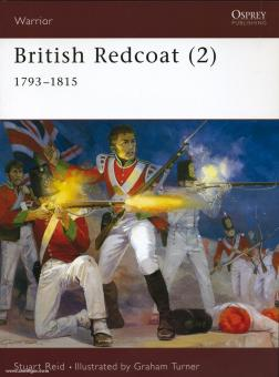 Reid, S./Turner, G. (Illustr.): British Redcoat. Teil 2: 1793-1815