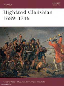 Reid, S./McBride, A. (Illustr.): Highland Clansman. 1689-1746