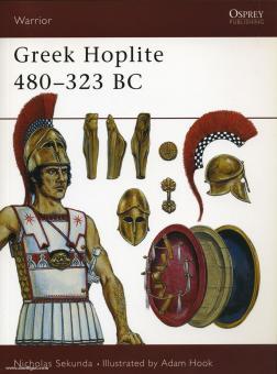 Sekunda, N./Hook, R. (Illustr.): Greek Hoplite. 480-323 BC