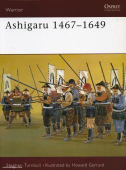 Turnbull, S./Gerrard, H. (Illustr.): Ashigaru. 1467-1649