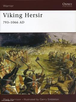 Harrison, M./Embleton, G. (Illustr.): Viking Hersir 793-1066 AD