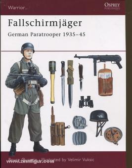 Quarrie, B./Vuksic, V.: Fallschirmjäger German Paratrooper 1935-45