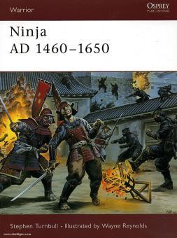Turnbull, S./Reynolds, W. (Illustr.): Ninja AD 1460-1650