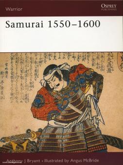 Bryant, A. J./McBride, A. (Illustr.): Samurai 1550-1600
