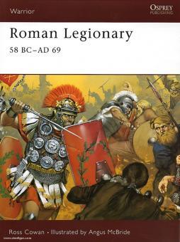 Cowan, R./McBride, A. (Illustr.): Imperial Roman Legionary. Teil 1: 31 BC - AD 43