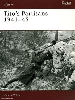 Vuksic, V.: Tito's Partisans 1941-45