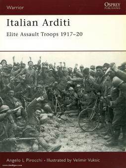 Pirocchi, A. L./Vuksic, V. (Illustr.): Italian Arditi. Elite Assault Troops 1917-1920