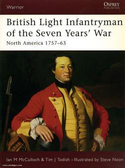 McCulloch, I. M./Noon, S. (Illustr.): British Light Infantryman of the Seven Year's War.  North America 1757-1763