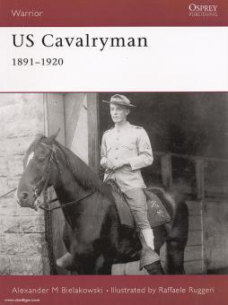 Belakowski, A. M./Ruggeri, R. (Illustr.): US Cavalryman 1891-1920