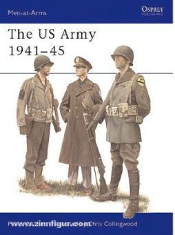 Collingwood, C. (Illustr.): The US Army 1941-45