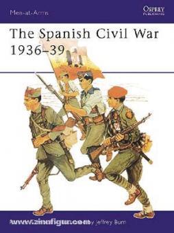 Turnbull, S./Burn, J. (Illustr.): The Spanish Civil War 1936-39