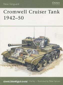 Fletcher, D./Sarson, P. (Illustr.): Cromwell Cruiser Tank 1942-50