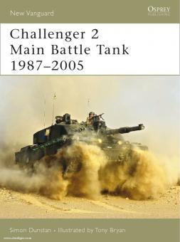 Dunstan, S./Bryan, T. (Illustr.): Challenger 2 Main Battle Tank 1987-2005